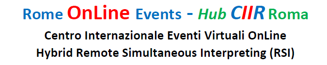 TRADUZIONE SIMULTANEA DA REMOTO - Centro Internazionale Eventi Virtuali hybrid Remote Simultaneous Interpreting RSI